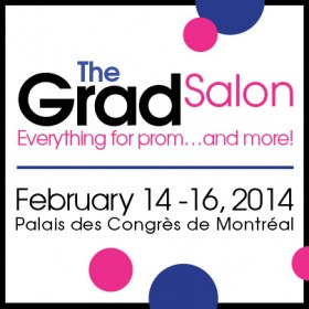 "THE GRAD SALON: AT LAST, AN EVENT ABOUT EVERYTHING ""PROM"" AND MORE!"